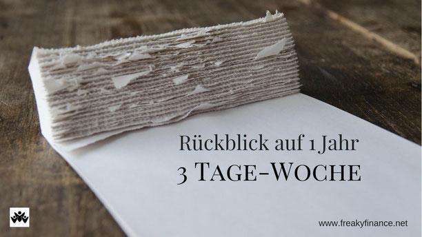 freaky finance, Rückblick auf 1 Jahr 3 Tage-Woche, abgerissene Kalenderblätter