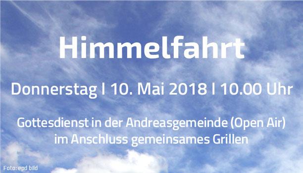 Open Air-Himmelfahrtsgottesdienst am 10. Mai 2018 um 10.00 Uhr in der Andreasgemeinde mit anschließendem gemeinsamen Grillen