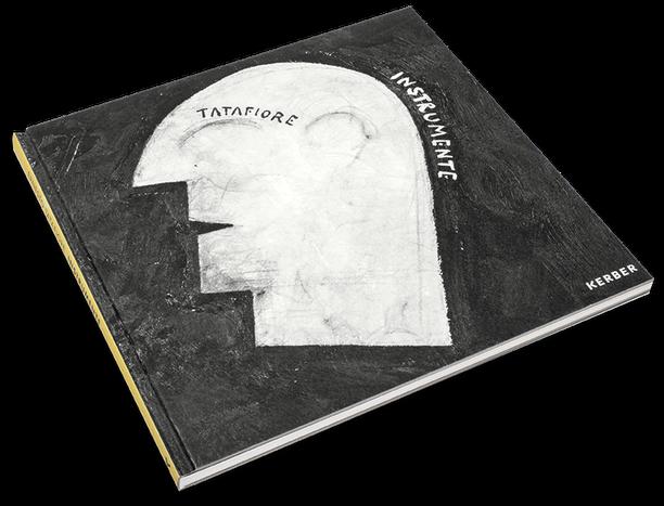 Ernesto Tatafiore, Instrumente, Cover, Buch, Book, Katalog, Catalogue, Layout, Gestaltung, Buchgestaltung, Typografie, Typography, claasbooks, Claas Möller