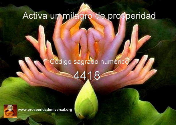 ACTIVACIÓN DEL CÓDIGO SAGRADO NUMÉRICO 4418 - MILAGRO - CANALIZADO POR AGESTA-  4418- PARA UN MILAGRO DE PROSPERIDAD- EJERCITACIÓN GUIADA DE ACTIVACIÓN  DE PROSPERIDAD UNIVERSAL