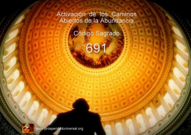 ACTIVACIÓN DEL CÓDIGO SAGRADO 691 PARA QUE TODOS LOS CAMINOS DEL ÉXITO Y LA ABUNDANCIA DE DINERO SEAN ABIERTOS ANTE TI- AFIRMACIONES PODEROSAS- PROSPERIDAD UNIVERSAL