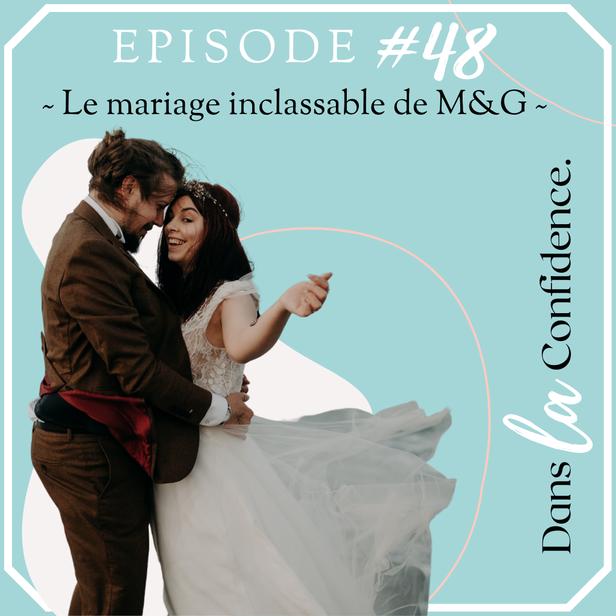 podcast-mariage-inclassable-bretagne-DanslaConfidence