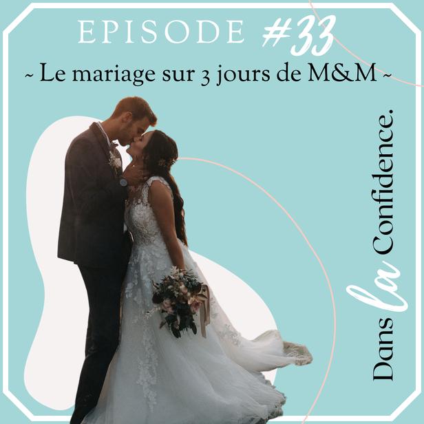 mariage-en-3-jours-DanslaConfidence