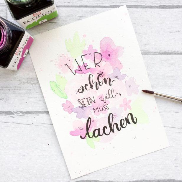 Handlettering Spruch: Wer schön sein will, muss lachen. (Lettering von _jessiswelt für die Letter Lovers)