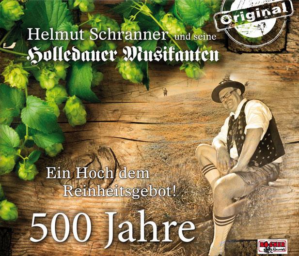 Helmut Schranner und seine Holledauer Musikanten - Ein Hoch dem Reinheitsgebot