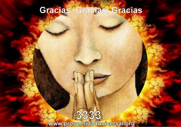 ACTIVA LA PALABRA MÁGICA - GRACIAS - ACTIVA EL PODER MÁGICO DE LA GRATITUD- EJERCITACIÓN GUIADA DE ACTIVACIÓN, CÓDIGO SAGRADO NUMÉRICO 3333- PROSPERIDAD UNIVERSAL
