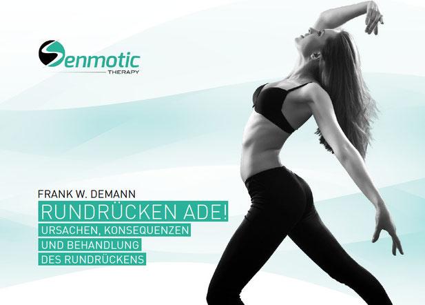 Rundrücken Ade! von Frank W. Demann - Was Sie ganz schnell Ihre Körperhaltung verbessern
