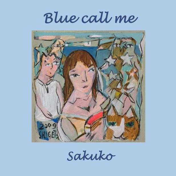 CD、「Blue call me」、ブルーコールミー、 sakuko、 池田さく子、フルート