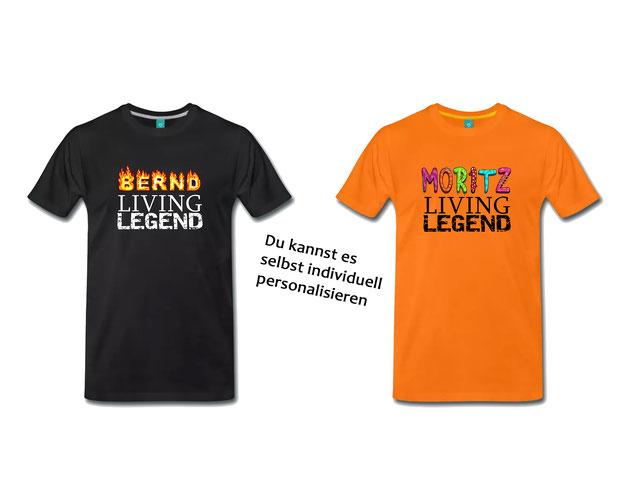 T-Shirt Living Legend personalisierbar