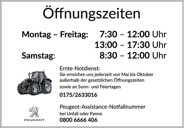 Öffnungszeiten: Montag 07:30–12:00Uhr, 13:00–17:30Uhr Dienstag 07:30–12:00Uhr, 13:00–17:30Uhr Mittwoch 07:30–12:00 Uhr, 13:00–17:30 Uhr Donnerstag 07:30–12:00 Uhr, 13:00–17:30 Uhr Freitag 07:30–12:00 Uhr, 13:00–17:30 Uhr, Sa. 08:30–12:30 Uhr; Pannhilfe