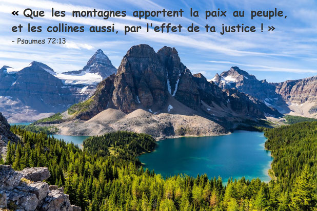 La Paix découle de la Justice. Il ne peut y avoir de paix sans justice. Paix et Justice sont étroitement liées. C'est ce qu'expriment admirablement plusieurs versets bibliques. La justice et la paix s'embrassent. La paix est l'effet de la Justice.