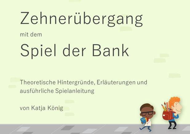 Spiel der Bank, Zehnerübergang, Katja König, Seminarrektorin, Seminar Förderschwerpunkt Lernen V inn Oberbayern / Freising