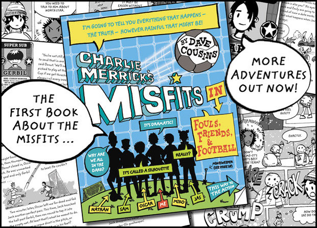 The first story featuring Charlie Merrick's Misfits … in Fouls Friends and Football