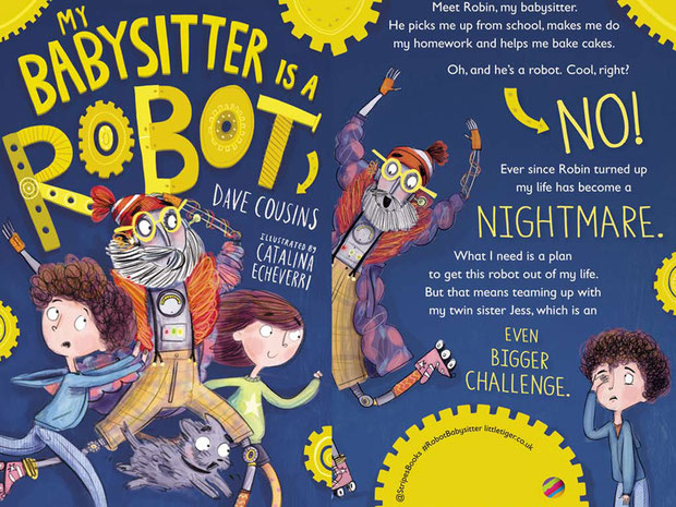 Book jacket for My Babysitter is a Robot by Dave Cousins. Illustrated by Catalina Echeverri