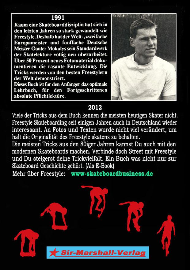 Freestyle Skateboard Book 1991. Guenter Mokulys.