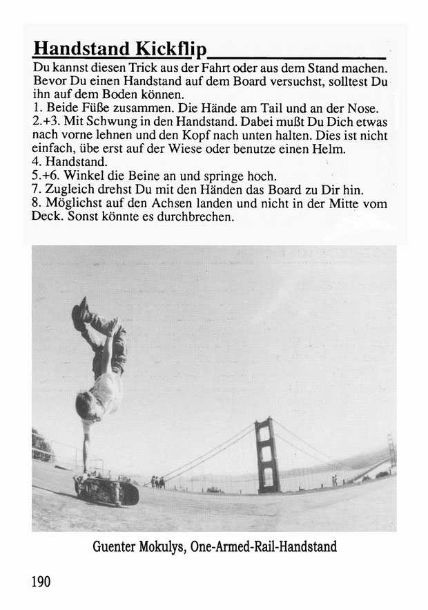 Guenter Mokulys. San Francisco 1991. Trick: One-Armed-Rail-Handstand.