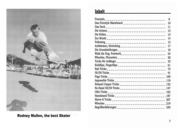 Freestyle Skateboard Book 1991. Foto: Rodney Mullen, Schweiz 1990 / Inhalt.