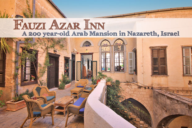 Hotel Review: Fauzi Azar Inn - A 200 year old Arab Mansion in Nazareth, Israel © Sabrina Iovino | JustOneWayTicket.com