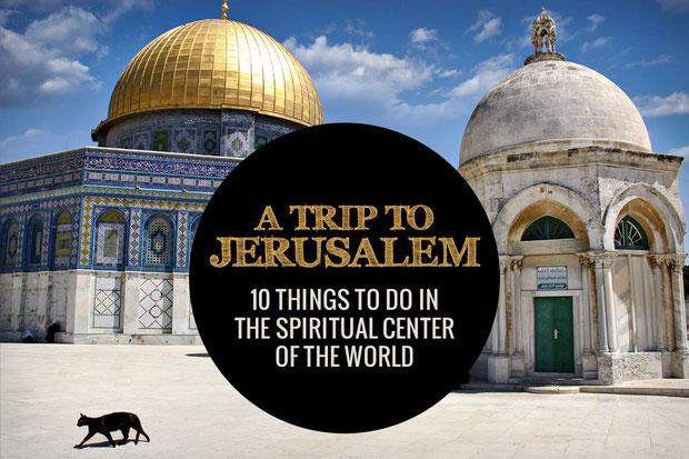 Jerusalem, Israel - 10 Things To Do In The Spiritual Center Of The World © Sabrina Iovino   JustOneWayTicket.com