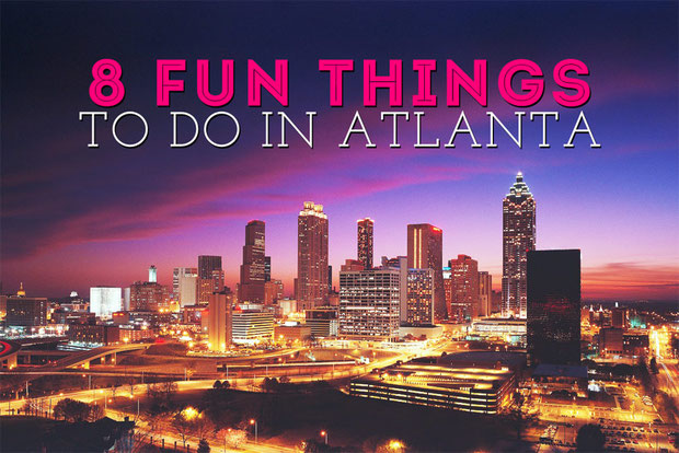 8 fun things to do in atlanta travel blog just1wayticket for Fun places to go in the city