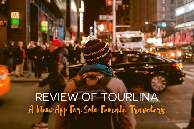 Review of Tourlina - A new App for Solo Female Travelers | JustOneWayticket.com