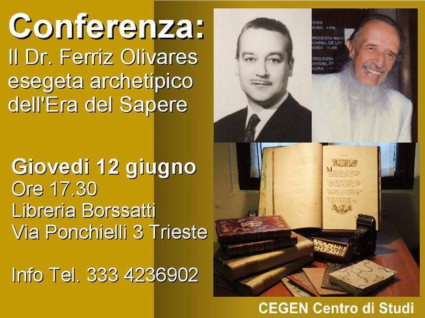 Conferenza Trieste: Dr. Ferriz Olivares