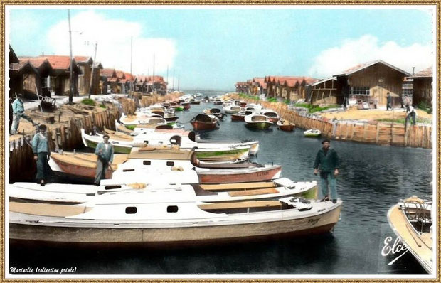 Gujan-Mestras autrefois : Port du Canal et pinasse, Bassin d'Arcachon (carte postale, version couleur 2, collection privée)