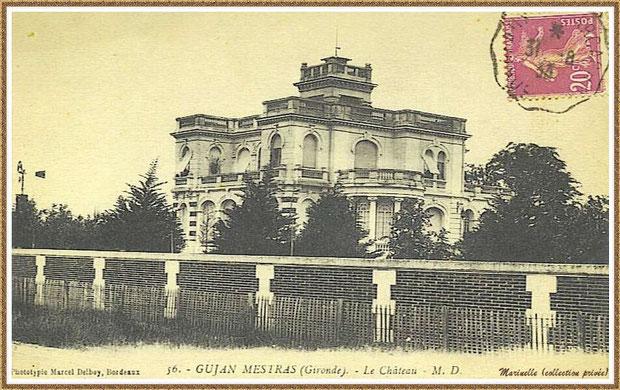 Gujan-Mestras autrefois : en 1933, le Château Mader, Bassin d'Arcachon (carte postale, collection privée)