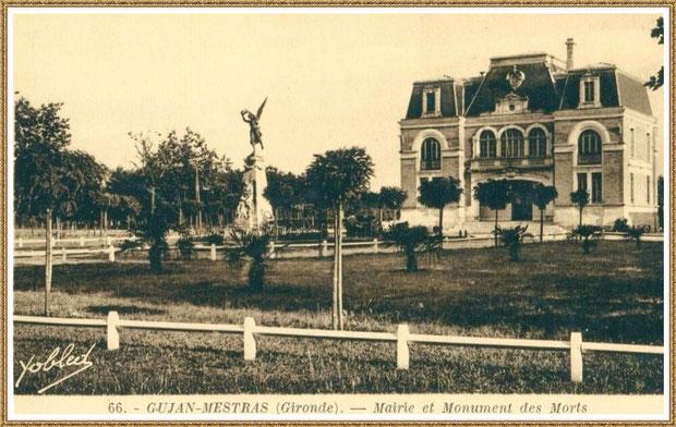 Gujan-Mestras autrefois : la Mairie et le Monument aux Morts, Bassin d'Arcachon (carte postale, collection privée)