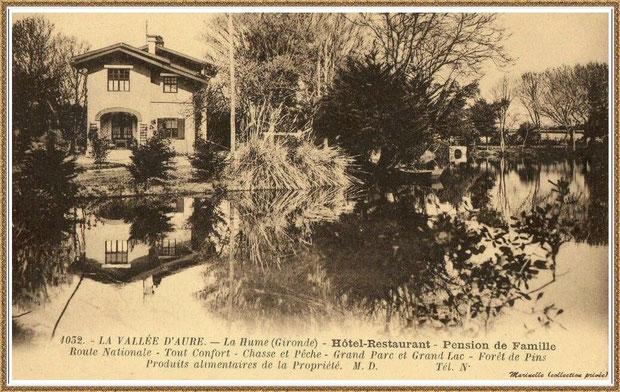 Gujan-Mestras autrefois : La Hume, la pension de famille hôtel-restaurant de la Vallée d'Aure, Bassin d'Arcachon (carte postale, collection privée)