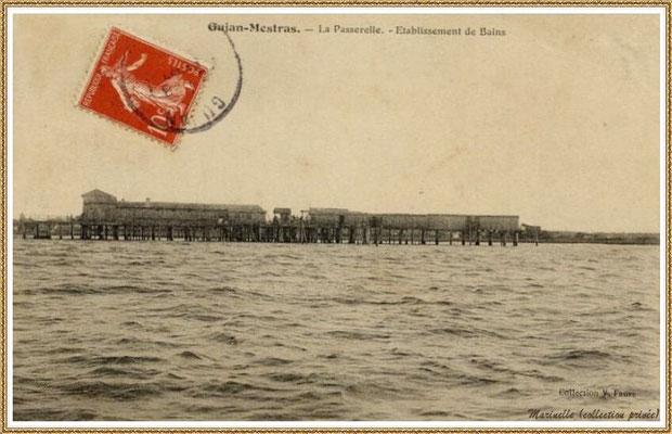 Gujan-Mestras autrefois : vers 1910, l'Etablissement de Bains au Port de Gujan (ex Port de la Passerelle), Bassin d'Arcachon (carte postale, collection privée)