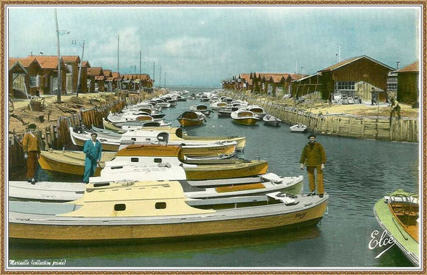 Gujan-Mestras autrefois : Port du Canal et pinasse, Bassin d'Arcachon (carte postale, version couleur 1, collection privée)
