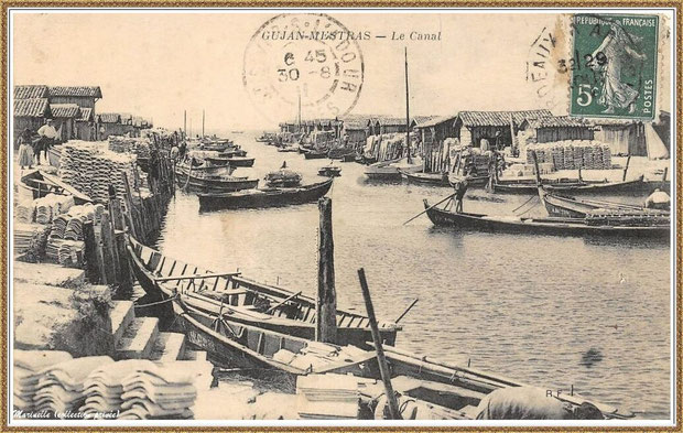 Gujan-Mestras autrefois : Port du Canal en 1911, Bassin d'Arcachon (carte postale, collection privée)