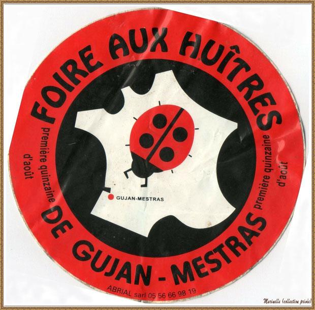 Gujan-Mestras autrefois : Autocollant 2ème version Foire aux Huîtres, Bassin d'Arcachon (collection privée)