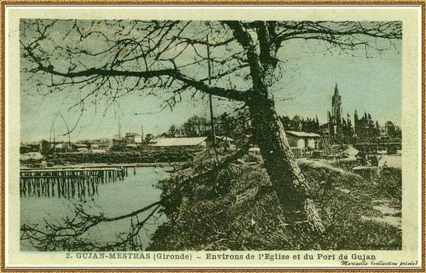 Gujan-Mestras autrefois : Port de Gujan (ex Port de la Passerelle), Bassin d'Arcachon (carte postale - version colorisée, collection privée)