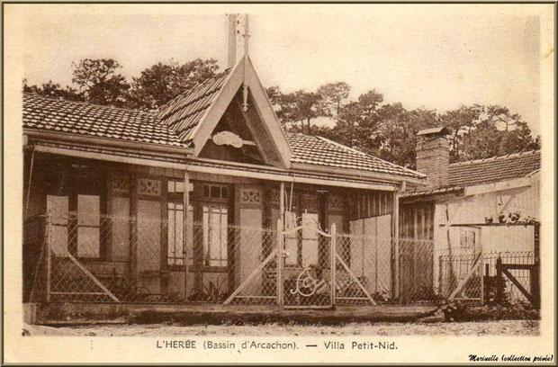 """Villa """"Petit-Nid"""", Village de L'Herbe autrefois, Bassin d'Arcachon (33)"""