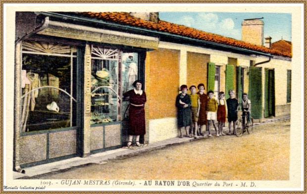 """Gujan-Mestras autrefois : Rue du Truc, devenue Rue du Maréchal Joffre, avec boutique """"Au Rayon d'Or"""", Bassin d'Arcachon (carte postale, collection privée)"""