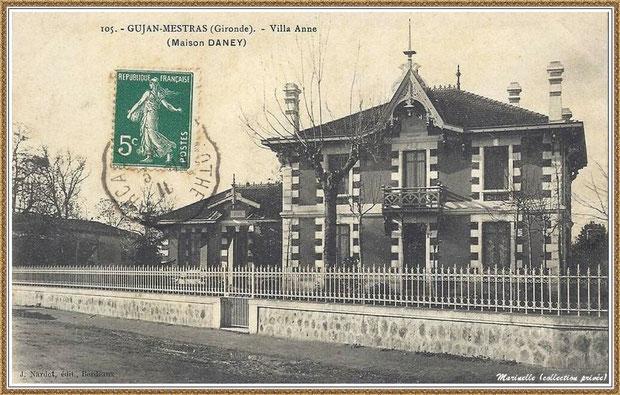 """Gujan-Mestras autrefois : en 1910, la villa """"Anne"""", maison Daney à l'angle Cours de la République et Rue Mal Joffre (actuellement annexe de la Mairie), Bassin d'Arcachon (carte postale, collection privée)"""