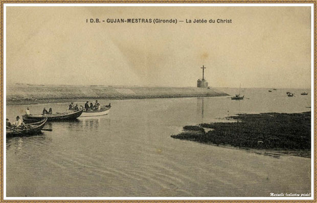 Gujan-Mestras autrefois : La Jetée du Christ et pinassottes, Port de Larros, Bassin d'Arcachon (carte postale, collection privée)