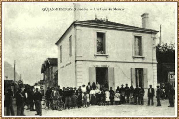 Gujan-Mestras autrefois : maison de Mr et Mme Jean Sahunet, marchands de vin, face à la poste, Bassin d'Arcachon (carte postale, collection privée)