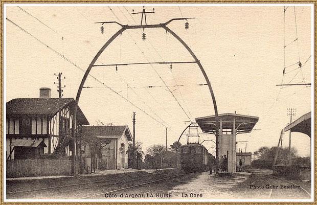 Gujan-Mestras autrefois : la 1ère gare de La Hume, Bassin d'Arcachon (carte postale, collection privée)