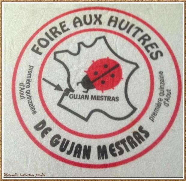 """ujan-Mestras autrefois : Serviette en papier avec logo de la Foire aux Huitres au restaurant """"L'huître Joyeuses"""", Bassin d'Arcachon (collection privée)"""