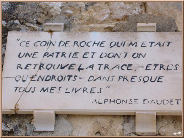 Inscription citation d'Alphonse Daudet au Moulin de Daudet à Fontvielle dans les Alpilles, Bouches du Rhône