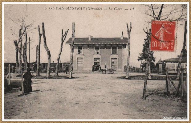 Gujan-Mestras autrefois : en 1908, façade de la gare, Bassin d'Arcachon (carte postale, collection privée)