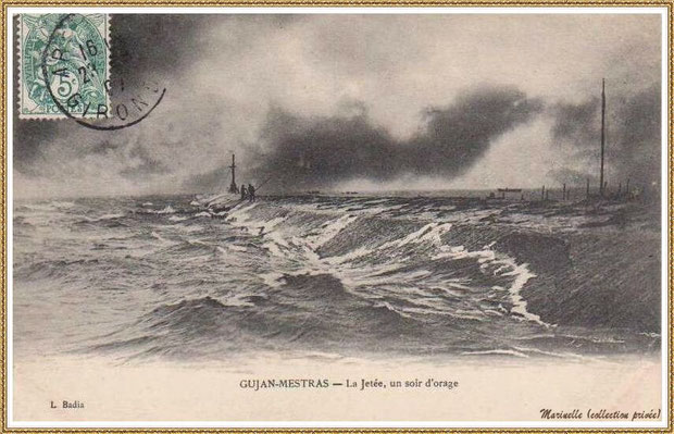 Gujan-Mestras autrefois : en 1907, la Jetée du Christ un soir d'orage, Port de Larros, Bassin d'Arcachon (carte postale, collection privée)