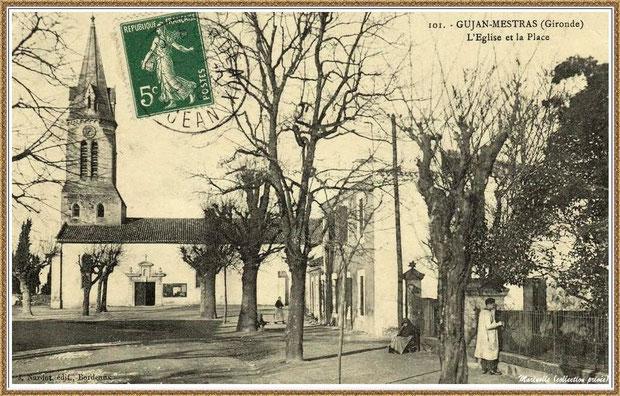 Gujan-Mestras autrefois : entre 1910 et 1930, l'Eglise Saint Maurice, Bassin d'Arcachon (carte postale, collection privée)