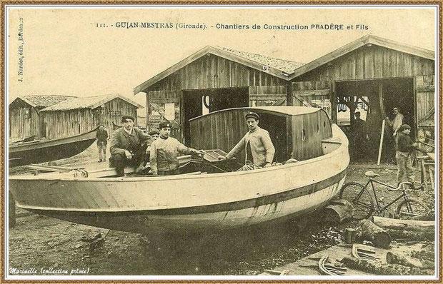 Gujan-Mestras autrefois : en 1913, Chantier Naval Pradère et Fils au Port de Larros, Bassin d'Arcachon (carte postale, collection privée)