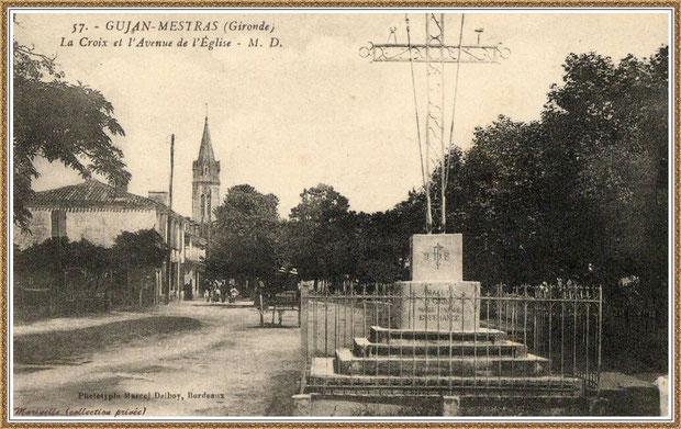 Gujan-Mestras autrefois : Avenue de l'Eglise avec la Croix de la Mission, Bassin d'Arcachon (carte postale, collection privée)