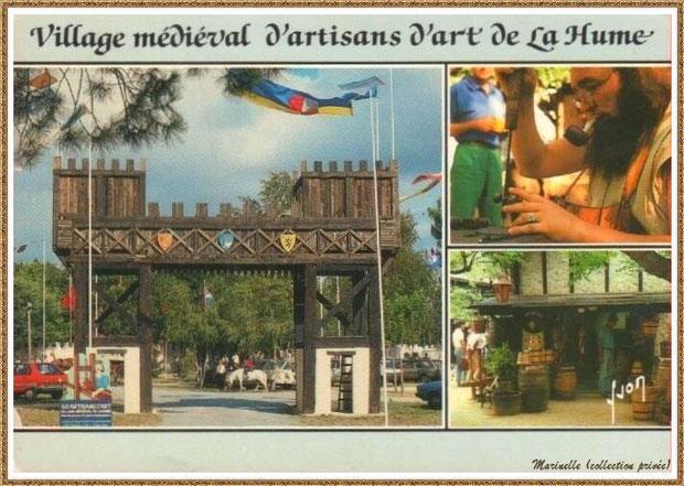Gujan-Mestras autrefois :  le Village Médiéval d'Artisanat d'Art de La Hume, Bassin d'Arcachon (carte postale, collection privée)