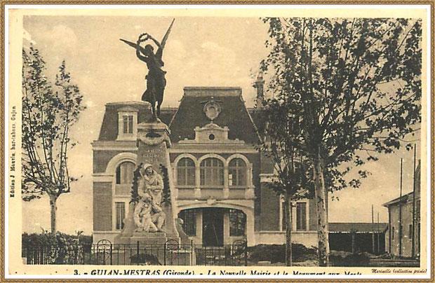 Gujan-Mestras autrefois : la nouvelle Mairie, le Monument aux Morts et, à droite, la Salle des Fêtes, Bassin d'Arcachon (carte postale, collection privée)